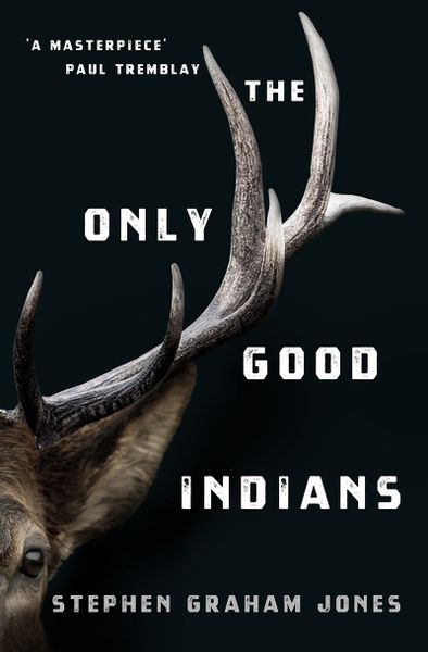 The Only Good Indians @ Titan Books